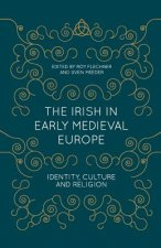 Irish in Early Medieval Europe