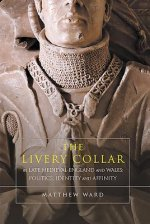 Livery Collar in Late Medieval England and Wales