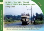 Buses, Coaches, Coaches, Trams, Trolleybuses and Recollectio