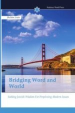 Bridging Word and World