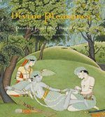 Divine Pleasures - Painting from India's Rajput Courts, the
