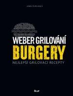 Weber: Burgery - Nejlepší recepty...