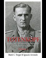Totenkopf: The Structure, Development and Personalities of t