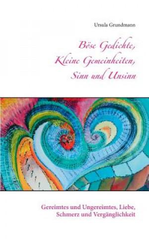 Boese Gedichte, kleine Gemeinheiten, Sinn und Unsinn
