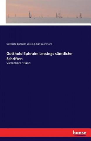 Gotthold Ephraim Lessings samtliche Schriften