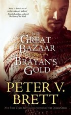 Great Bazaar & Brayan's Gold