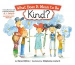 What Does It Mean to Be Kind?a