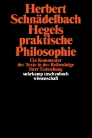 Hegels praktische Philosophie