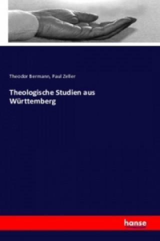 Theologische Studien aus Württemberg