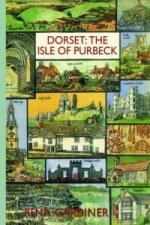Dorset: The Isle of Purbeck