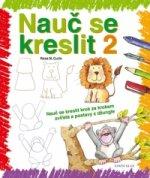 Nauč se kreslit 2 - Nauč se kreslit krok za krokem zvířata a postavy z džungle