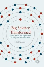 Big Science Transformed