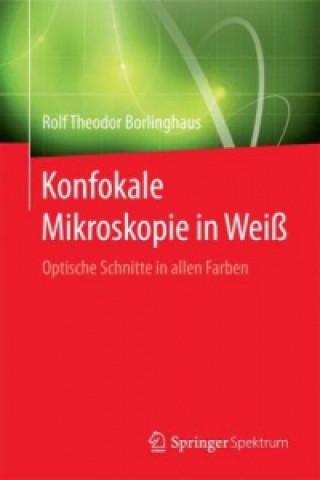 Konfokale Mikroskopie in Wei