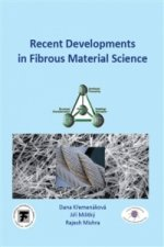 Recent Developments in Fibrous Material Science