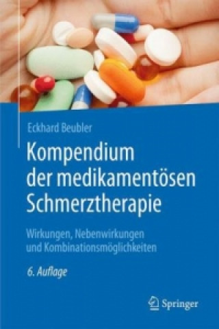 Kompendium der medikamentosen Schmerztherapie