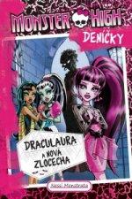 Monster High deníčky Draculaura a nová zlocecha