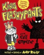 King Flashypants: King Flashypants and the Evil Emperor