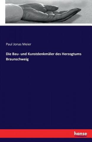 Bau- und Kunstdenkmaler des Herzogtums Braunschweig