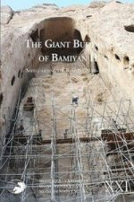 The Giant Buddhas of Bamiyan. Vol.2