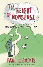 Height of Nonsense: The Ultimate Irish Road Trip