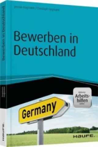 Bewerben in Deutschland - inklusive Arbeitshilfen online