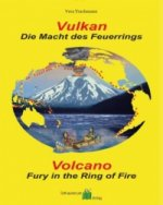 Vulkan - Die Macht des Feuerrings / Volcano - Fury in the Ring of Fire