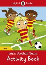 Jon's Football Team Activity Book - Ladybird Readers Level 1