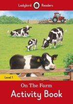 On the Farm Activity Book - Ladybird Readers Level 1