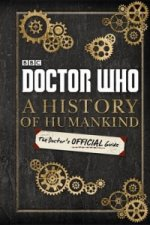 Doctor Who: A History of Humankind: The Doctors Official Guide