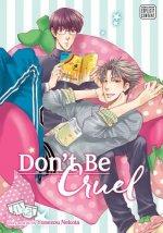 Don't Be Cruel: 2-in-1 Edition, Vol. 1