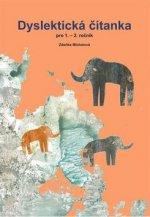 Dyslektická čítanka pro 1. a 2.ročník 3.vydání