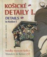 Košické detaily I. Details in Košice I