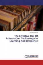 The Effective Use Of Information Technology In Learning And Residence