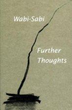 Wabi-Sabi: Further Thoughts