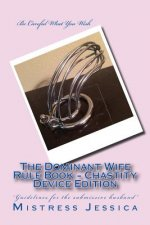 Dominant Wife Rule Book - Chastity Device Edition