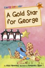 Gold Star for George (Early Reader)