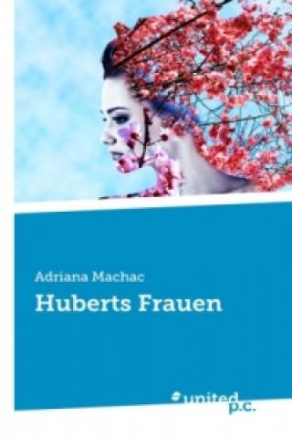 Huberts Frauen