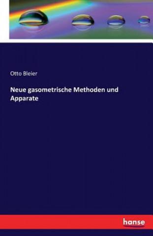 Neue Gasometrische Methoden Und Apparate