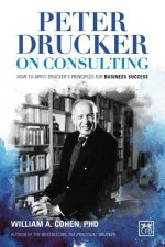 Peter Drucker S Consulting Principles