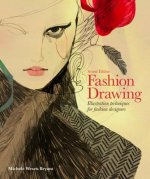 Fashion Drawing, Second edition: Illustration Techniques for Fash