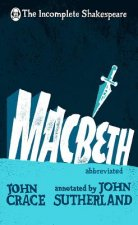Incomplete Shakespeare: Macbeth