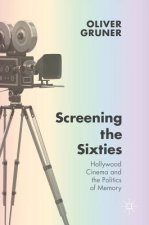 Screening the Sixties