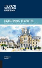 Understanding Perspective (The Urban Sketching Handbook)
