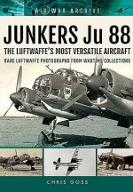 Junkers Ju 88 the Luftwaffe's Most Versatile Aircraft