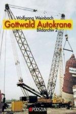 Gottwald Autokrane. Bd.2