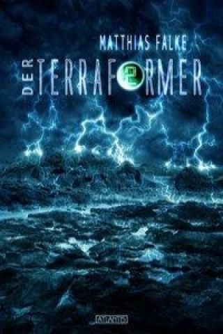 Der Terraformer. Bd.2