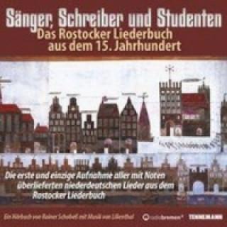 Sänger, Schreiber und Studenten - Das Rostocker Liederbuch aus dem 15.Jahrhunderts