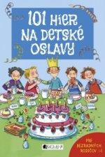 101 hier na detské oslavy