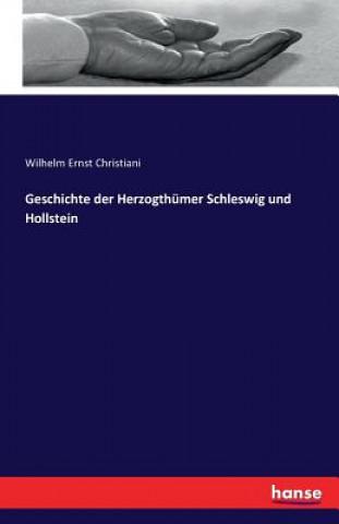 Geschichte Der Herzogthumer Schleswig Und Hollstein