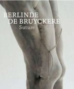 Berlinde de Bruyckere. Suture